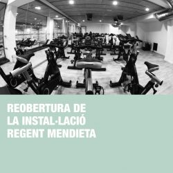 Reobertura instal·lació Regente Mendieta