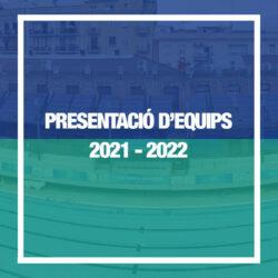 Presentació d'equips 2021-2022